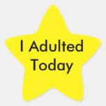I Adulted Today Star Sticker! Star Sticker