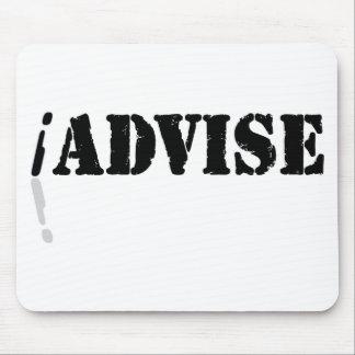 I Advise Mouse Pad