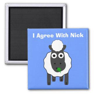 I Agree With Nick ~ Political U.K General Election Magnet