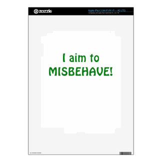 I Aim to Misbehave Decals For iPad 3