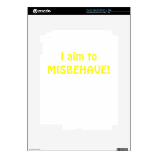 I Aim to Misbehave iPad 2 Skins