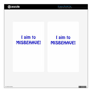 I Aim to Misbehave Kindle Fire Decal