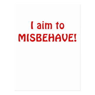 I Aim to Misbehave Postcard