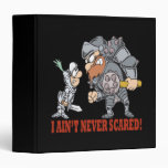 I Aint Never Scared Binders