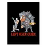I Aint Never Scared Postcard