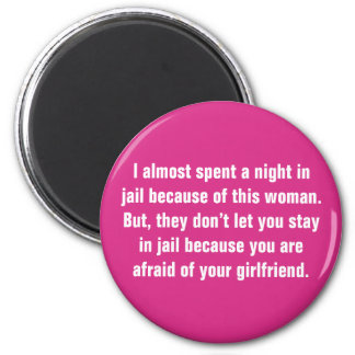 I Almost Spent A Night In Jail … Magnet