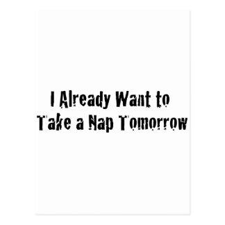 I already want a nap tomorrow postcard