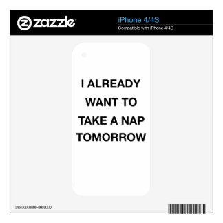 i already want to take a nap tomorrow iPhone 4S decal