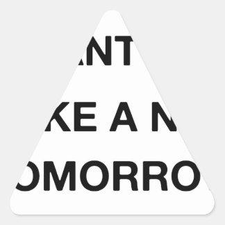 i already want to take a nap tomorrow triangle sticker