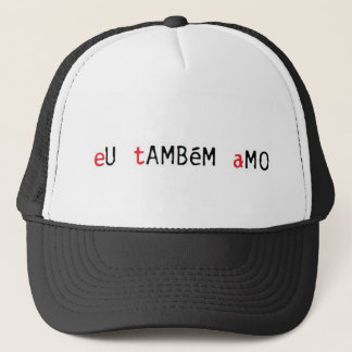 I also aMO. Trucker Hat