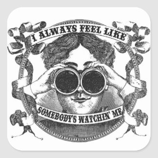 I Always Feel Like Somebody's Watchin' Me sticker