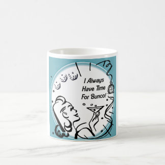 I Always Have Time For Bunco by Artinspired Coffee Mug