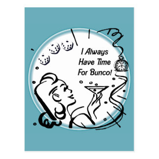 I Always Have Time For Bunco by Artinspired Postcard