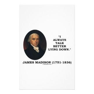 I Always Talk Better Lying Down James Madison Stationery