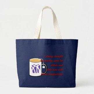 I Always Thought Tea Parties Bag