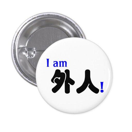 I am 外人! pinback button