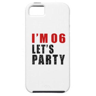I Am 06 Let's Party iPhone SE/5/5s Case
