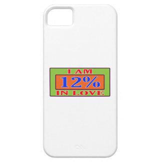 I am 12 % in love iPhone 5 case