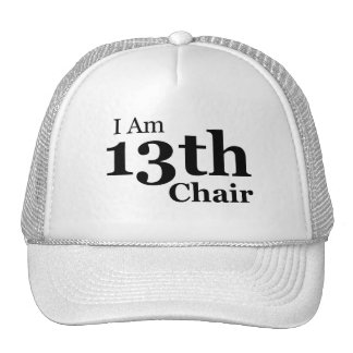 I Am 13th Chair Hat - White