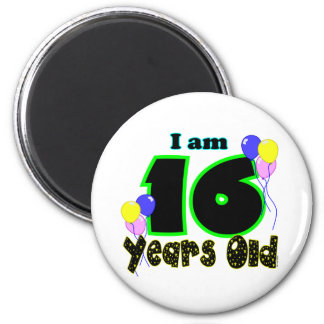 I Am 16 Years Old Magnet 2 Inch Round Magnet