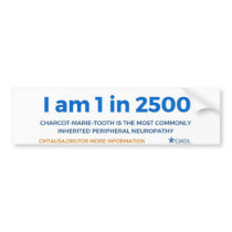 I am 1 in 2500 bumper sticker