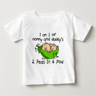 I Am 1 Of Mommy & Daddy's 2 Peas In A Pod Baby T-Shirt