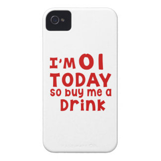 I Am 1 Today So Buy Me A Drink Case-Mate iPhone 4 Case