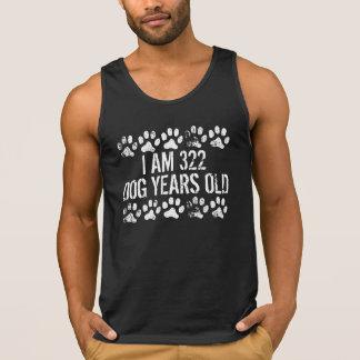 I Am 322 Dog Years Old Tanktop