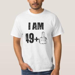 I am 49 plus one funny 50th birthday mens shirt 67
