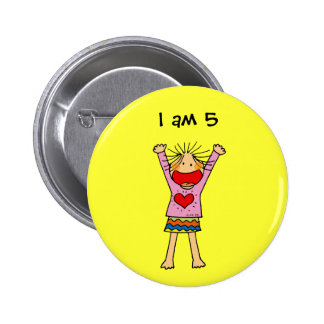 I am 5 pinback button