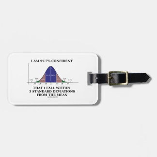 I Am 99.7% Confident Fall Within 3 Std Deviations Travel Bag Tag