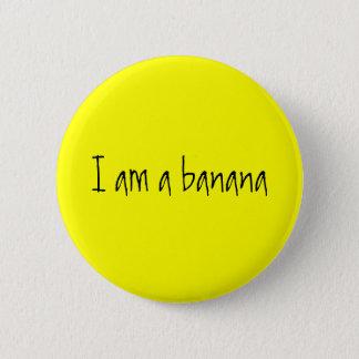 I am a banana button