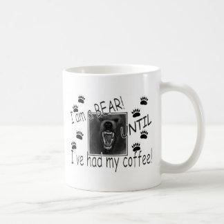I am a bear UNTIL I've had my coffee!  Coffee Mug