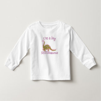 I am a big sistersaurus toddler t-shirt