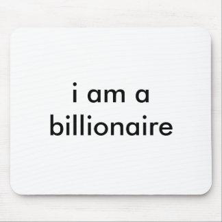i am a billionaire mouse pad