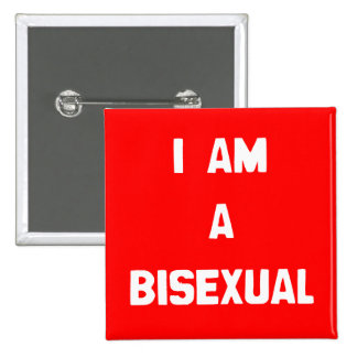 I AM A BISEXUAL 2 INCH SQUARE BUTTON