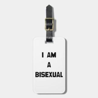 I AM A BISEXUAL BAG TAG
