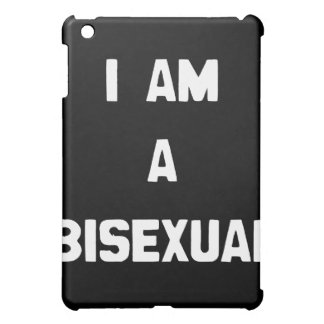 I AM A BISEXUAL CASE FOR THE iPad MINI