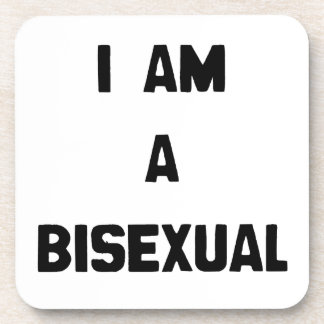 I AM A BISEXUAL COASTERS