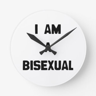 I AM A BISEXUAL ROUND CLOCK