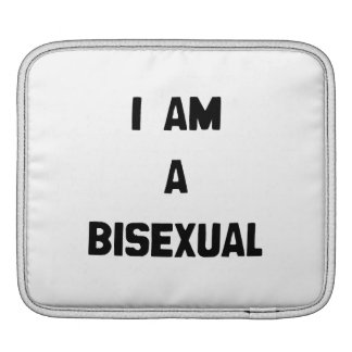 I AM A BISEXUAL SLEEVE FOR iPads