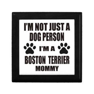 I am a Boston Terrier Mommy Trinket Box
