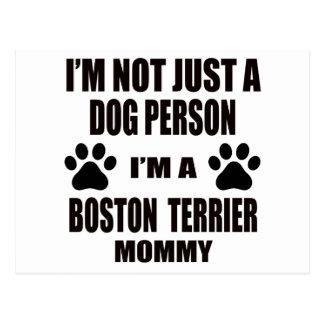I am a Boston Terrier Mommy Postcard