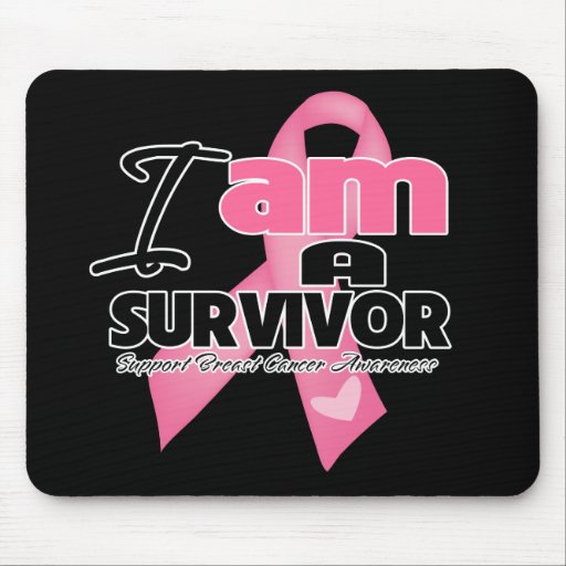 I am a Breast Cancer Survivor Mouse Pad