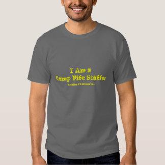 I Am a Camp Fife Staffer Shirt