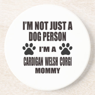 I am a Cardigan Welsh Corgi Mommy Drink Coasters