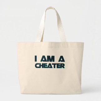 I Am A Cheater Large Tote Bag