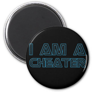 I Am A Cheater Refrigerator Magnets