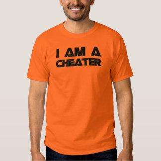 I Am A Cheater T Shirt