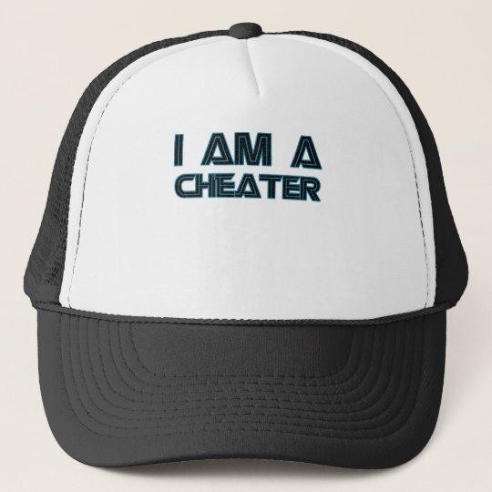 I Am A Cheater Trucker Hat